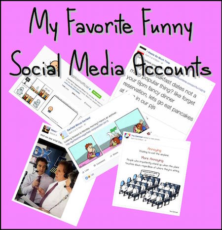 My Favorite Funny Social MediaAccounts